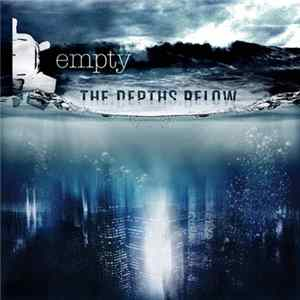 Empty - The Depths Below Album