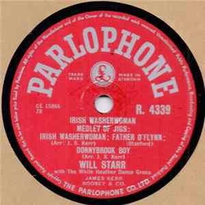 Will Starr - Irish Washerwoman Medley Of Jigs / Pride Of Erin Waltz / Eilean Allanah / Oft In The Stilly Night / The Gentle Maiden Album