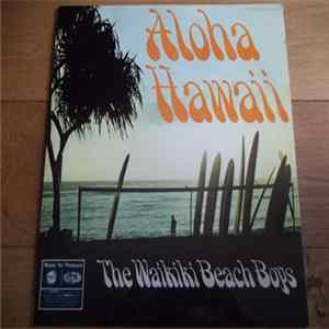 The Waikiki Beach Boys - Aloha Hawaii Album