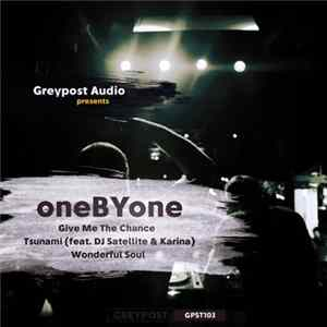 oneByone - Give Me The Chance Album