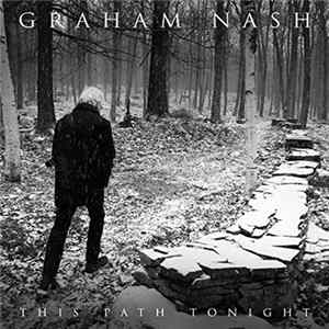 Graham Nash - This Path Tonight Album