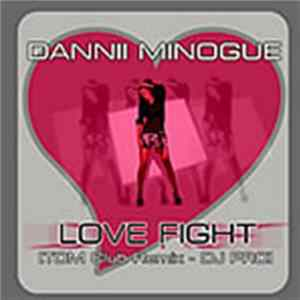 Dannii Minogue - Love Fight (TDM Club Remix) (DJ Promo) Album