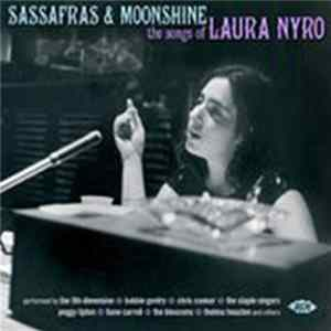 Various - Sassafras & Moonshine: The Songs Of Laura Nyro Album