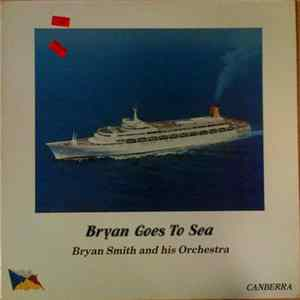 Bryan Smith And His Orchestra - Bryan Goes To Sea Album